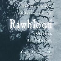 Rawblood - Catriona Ward, Victoria Fox, Peter Kenny