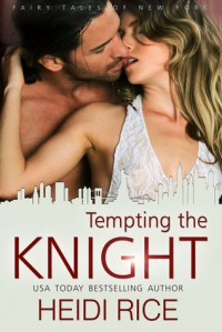 Tempting the Knight - Heidi Rice