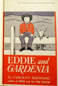 Eddie and the Gardenia - Carolyn Haywood