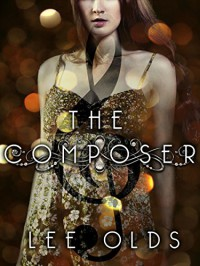The Composer - Lee Olds