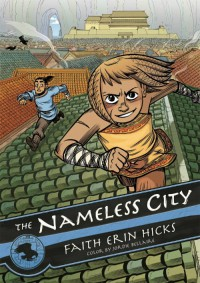 The Nameless City - Faith Erin Hicks