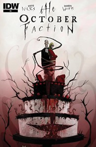 The October Faction #6 - Steve Niles, Damien Worm