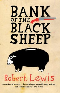 Bank of the Black Sheep - Robert    Lewis