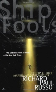 Ship of Fools - Richard Paul Russo