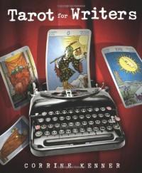 Tarot for Writers - Corrine Kenner