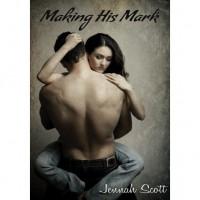 Making His Mark - Jennah Scott
