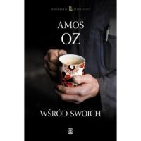 Wśród Swoich - Amos Oz, Leszek Kwiatkowski