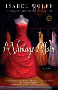 A Vintage Affair: A Novel - Isabel Wolff