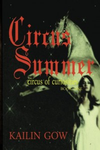 Circus Summer - Kailin Gow