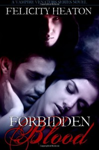 Forbidden Blood  - Felicity E. Heaton