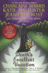 Death's Excellent Vacation - Charlaine Harris,  Toni L.P. Kelner