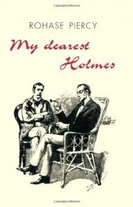 My Dearest Holmes - Rohase Piercy