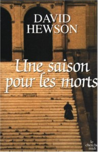 Une Saison Pour Les Morts  - David Hewson, Diniz Galhos