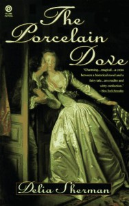 The Porcelain Dove - Delia Sherman