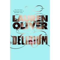 Delirium (Delirium #1) - Lauren Oliver