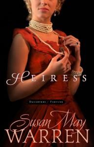 Heiress - Susan May Warren