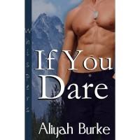 If You Dare (Taken #2) - Aliyah Burke
