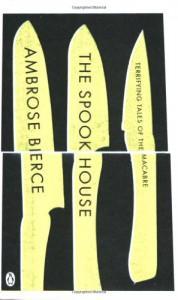 The Spook House - Ambrose Bierce