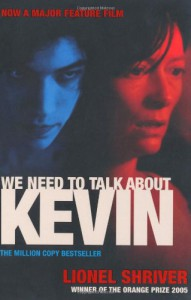 We Need to Talk About Kevin - Lionel Shriver, Kate Mosse