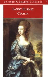 Cecilia - Fanny Burney, Margaret Anne Doody, Peter Sabor