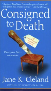 Consigned to Death - Jane K. Cleland