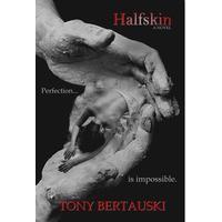Halfskin - Tony Bertauski