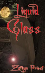 Liquid Glass - Zathyn Priest