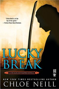Lucky Break - Chloe Neill
