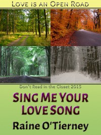 Sing Me Your Love Song - Raine O'Tierney