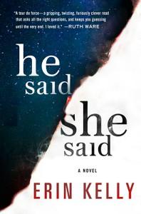 He Said/She Said - Erin Kelly