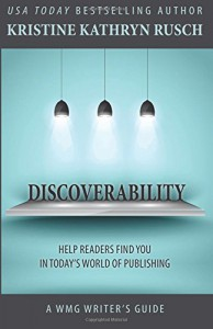 Discoverability (WMG Writer's Guide) (Volume 7) - Kristine Kathryn Rusch