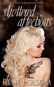 Shuttered Affections (Cornerstone #1) - Rene Folsom