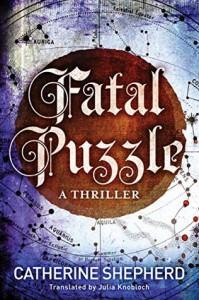 Fatal Puzzle - Catherine  Shepherd, Julia Knobloch