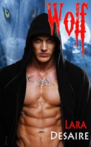 Wolf (BBW BWWM Shifter Menage Erotic Romance) - Lara Desaire