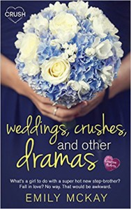 Weddings, Crushes and Other Dramas - Emily McKay