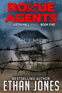Rogue Agents (Justin Hall, #5) - Special Free Preview - Ethan Jones