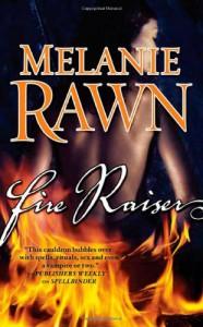 Fire Raiser - Melanie Rawn