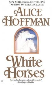 White Horses - Alice Hoffman