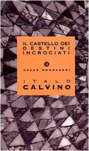 Il castello dei destini incrociati - Italo Calvino