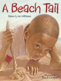 A Beach Tail - Karen Lynn Williams, Floyd Cooper