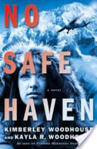 No Safe Haven - Kimberley Woodhouse, Kayla Woodhouse