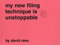My New Filing Technique is Unstoppable - David Rees