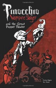 Pinocchio, Vampire Slayer Volume 2: The Great Puppet Theater - 'Van Jensen',  'Dustin Higgins'