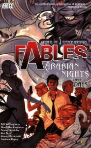 Fables, Vol. 7: Arabian Nights (and Days) - Jim Fern, Jimmy Palmiotti, Andrew Pepoy, Mark Buckingham, Steve Leialoha, Bill Willingham