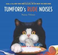 Tumford's Rude Noises - Nancy Tillman