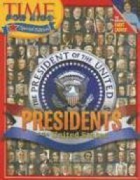 Time for Kids: Presidents of the United States - Time for Kids