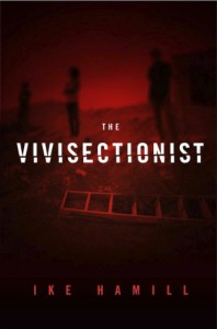 The Vivisectionist - Ike Hamill
