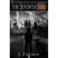 The Seventh Seal - J. Thorn