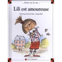 Lili Est Amoureuse - Dominique de Saint Mars, Serge Bloch