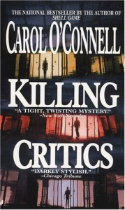 Killing Critics (Kathleen Mallory Novels) - Carol O'Connell